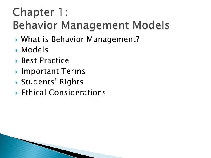 What is Behavior Management?<br />Models<br />Best Practice<br />Important Terms<br />Students' Rights<br />Ethical Consid...