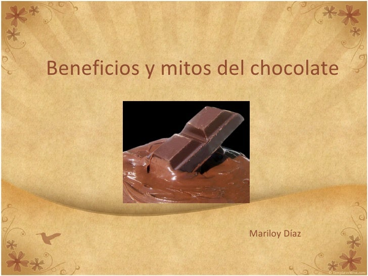 Beneficios y mitos del chocolate Mariloy Díaz
