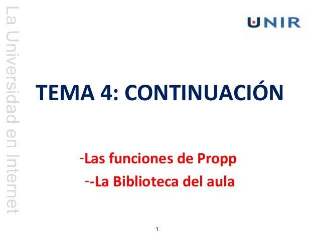 LaUniversidadenInternet 1 TEMA 4: CONTINUACIÓN -Las funciones de Propp --La Biblioteca del aula