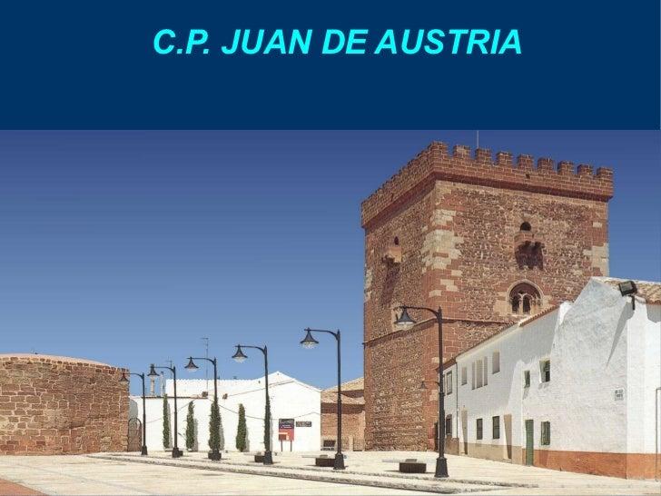 C.P. JUAN DE AUSTRIA
