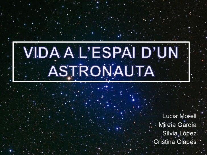 Lucia Morell Mireia García Silvia López Cristina Clapés