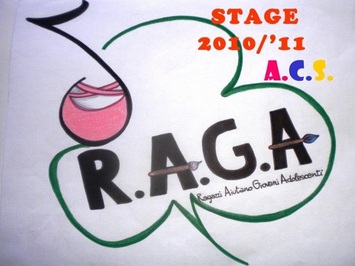 Progetto Raga 2011