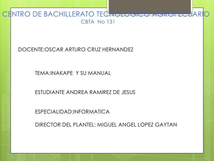 CENTRO DE BACHILLERATO TECNOLOGICO AGROPECUARIO<br />                                                     CBTA  No 131<br ...