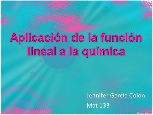 Jennifer García Colón Mat 133