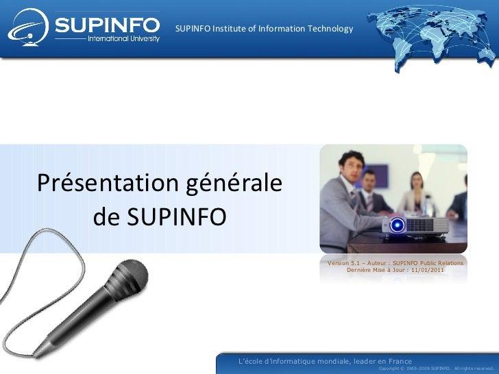Présentation générale de SUPINFO