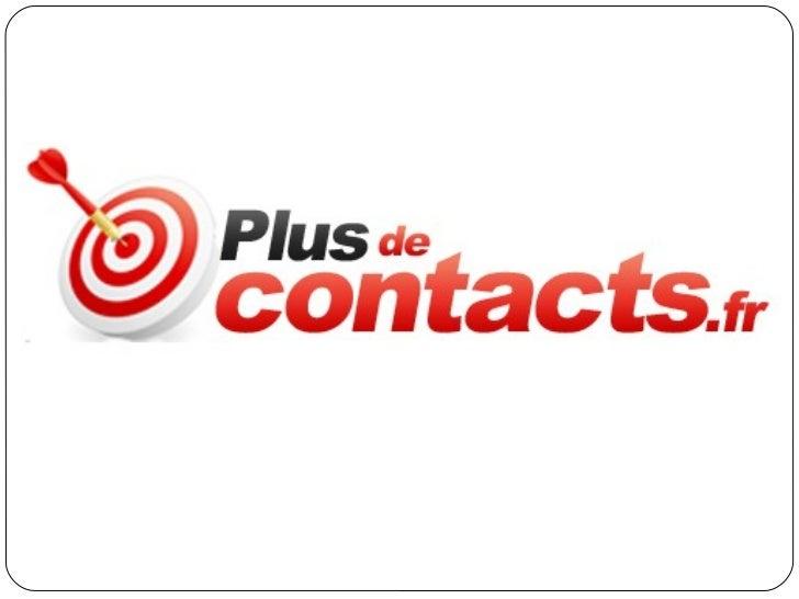 Présentation de Plus de contacts