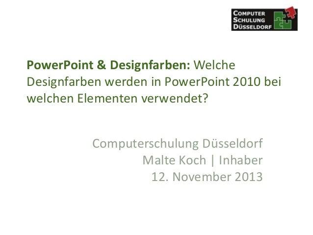 PowerPoint & Designfarben: Welche Designfarben werden in PowerPoint 2010 bei welchen Elementen verwendet? Computerschulung...