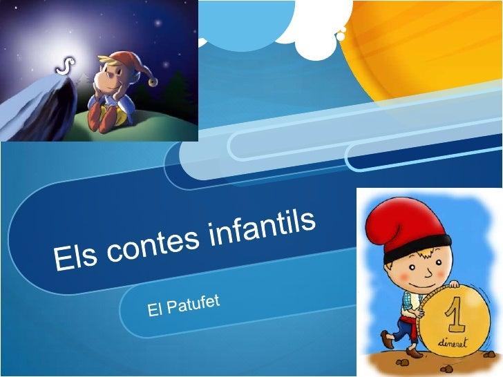 Els contes infantils<br />El Patufet<br />