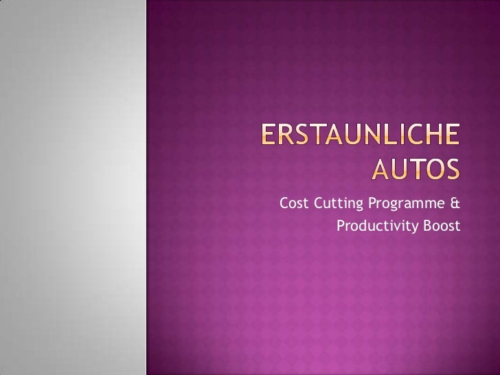 Cost Cutting Programme &        Productivity Boost