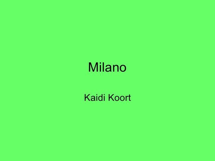Power Point Esitlus Milano Kaidi Koort