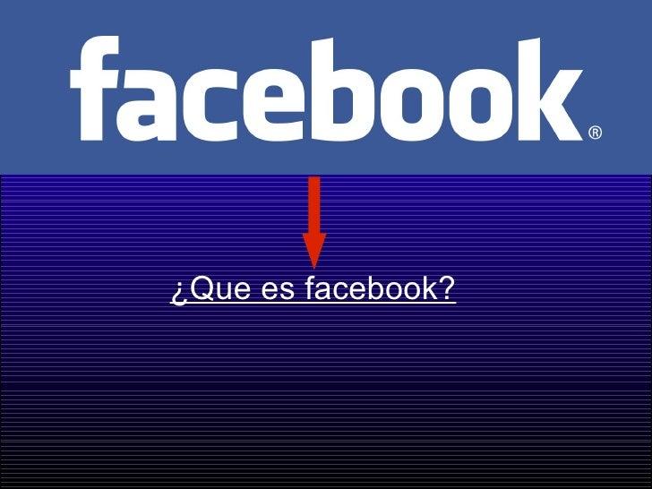 ¿Que es facebook?