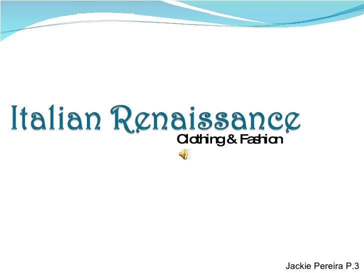Clothing & Fashion Jackie Pereira P.3