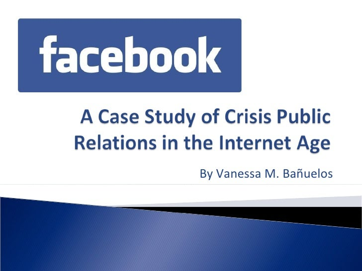 Senior Case Study: Facebook\'s Crisis PR