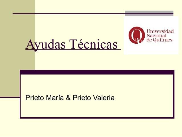 Ayudas TécnicasPrieto María & Prieto Valeria