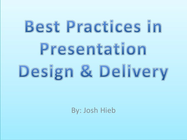 PowerPoint Presentation and Delivery Tips