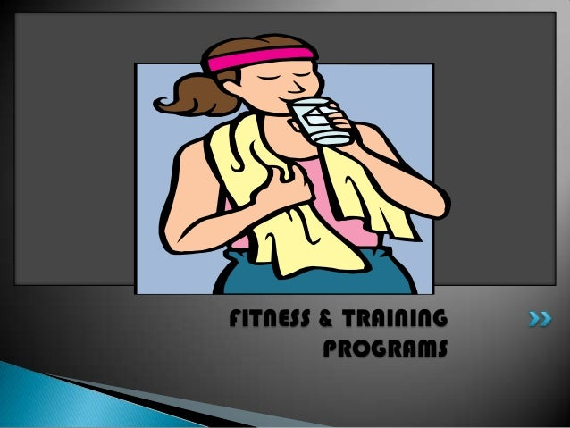 Powerpoint fitness and training programs assessment