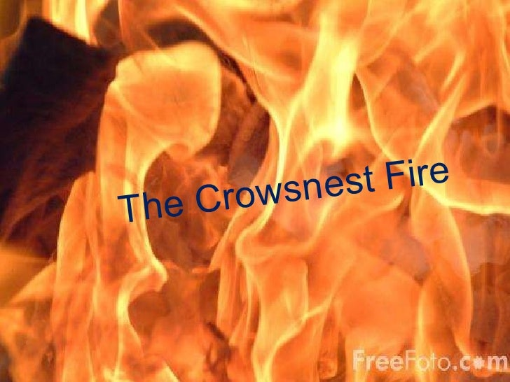The Crowsnest Fire The Crowsnest Fire