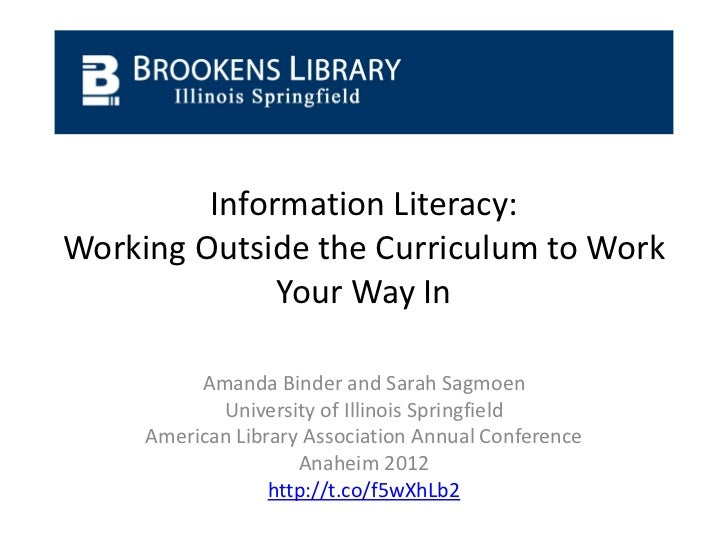 Information Literacy: Working Outside the Curriculum to Work Your Way In