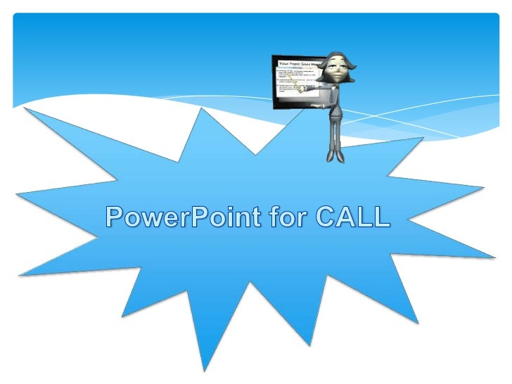 PowerPoint for CALL<br />