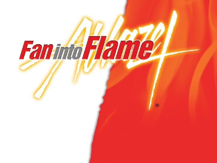 Ablaze and Fan into Flame NW District
