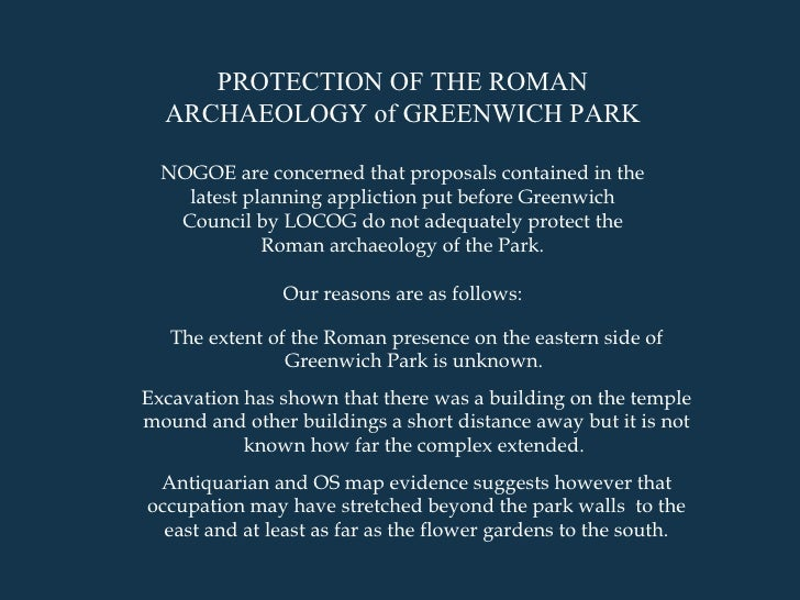 The Archaeology of Greenwich Park: NOGOE's case