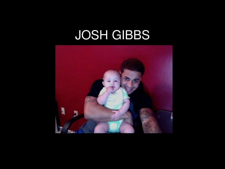 JOSH GIBBS<br />