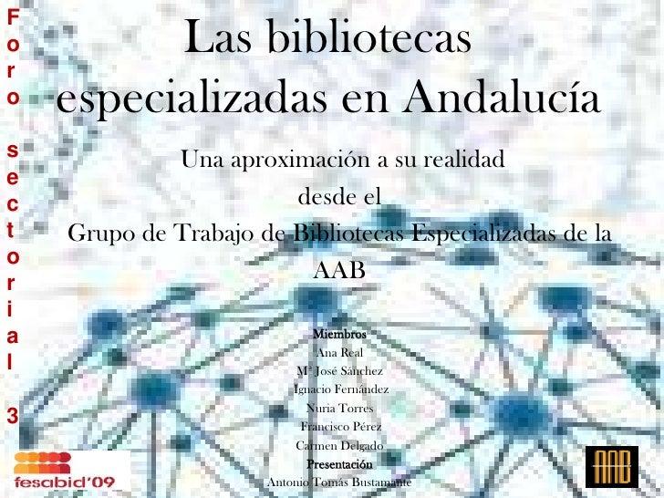 F o         Las bibliotecas r o   especializadas en Andalucía s            Una aproximación a su realidad e c             ...