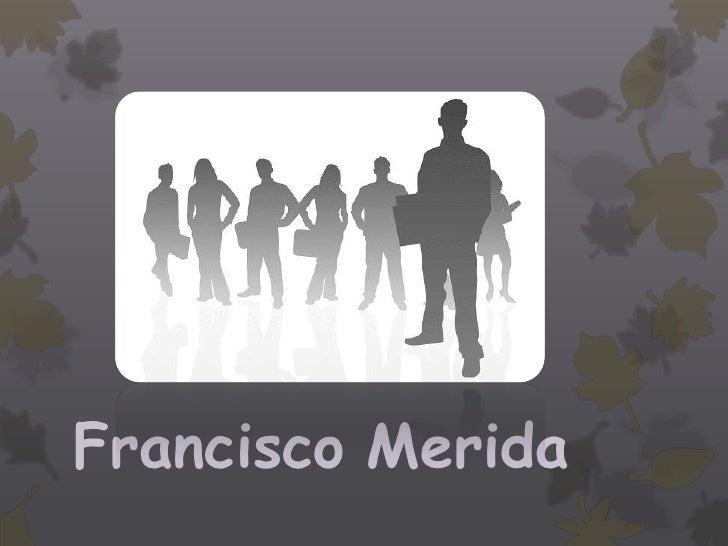 Francisco Merida