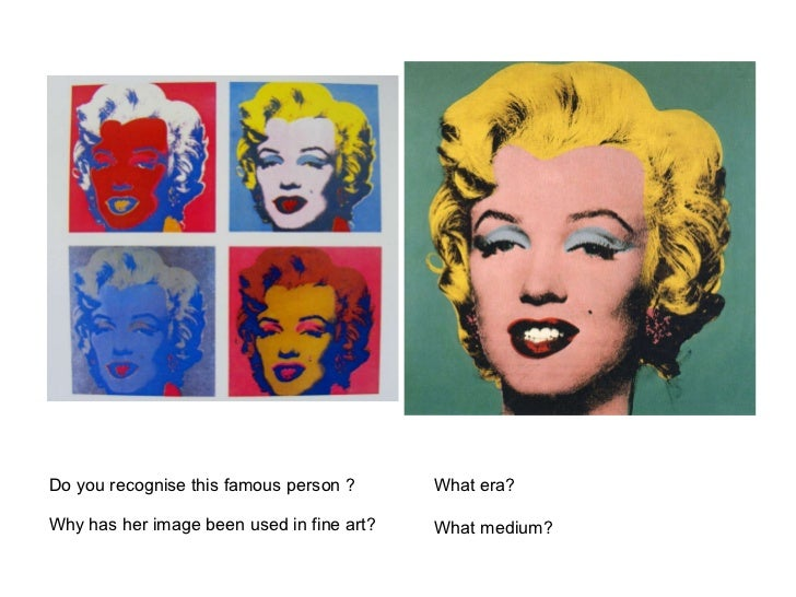 Do you recognise this famous person ? Why has her image been used in fine art? What era?  What medium?