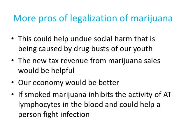 an analysis of the pros and cons of legalizing marijuana
