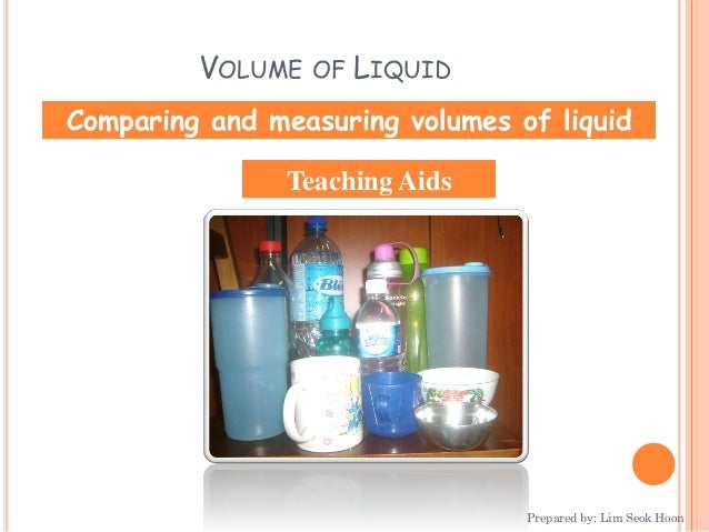Power Point For Teaching Aids Comparing And Measuring Volumes Of Liquid