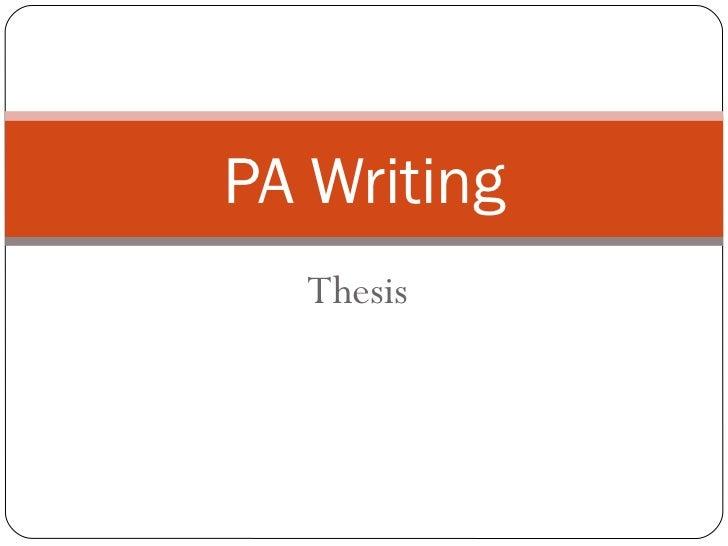 PA Writing  Thesis