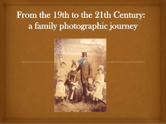  Family photos in the 19th century