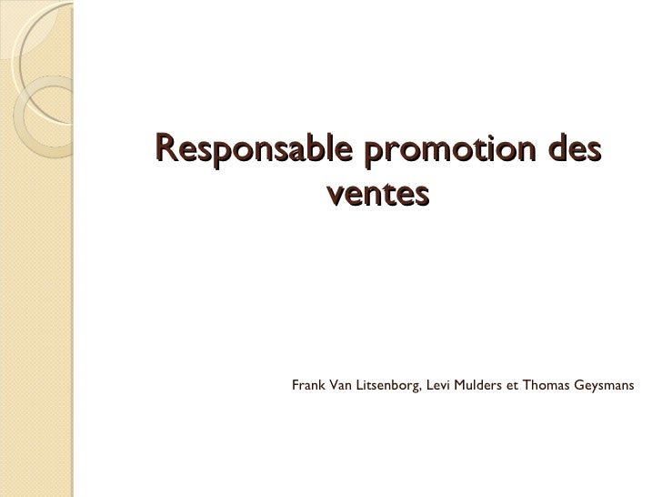 Responsable promotion des ventes Frank Van Litsenborg, Levi Mulders et Thomas Geysmans