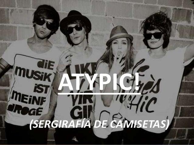 """Empresa """"Atypic!"""""""