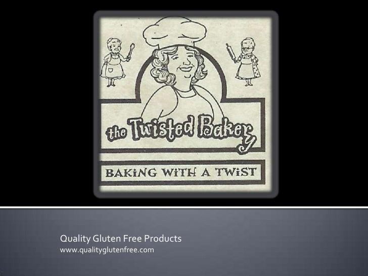 Quality Gluten Free Products www.qualityglutenfree.com