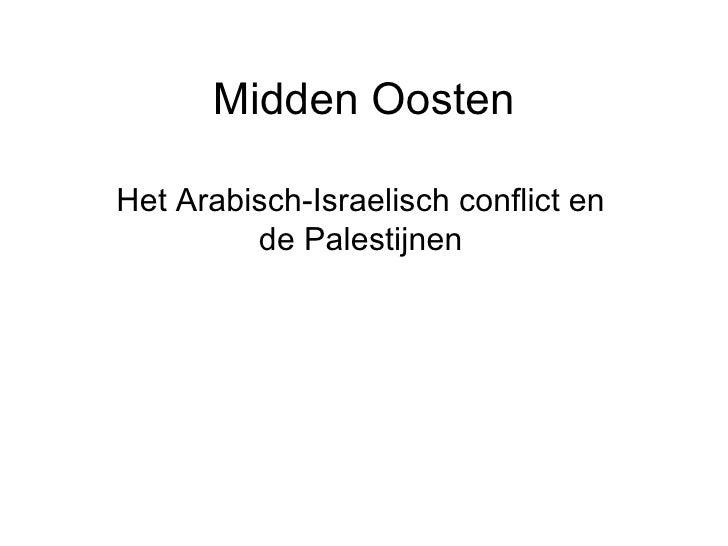 Midden Oosten Het Arabisch-Israelisch conflict en de Palestijnen