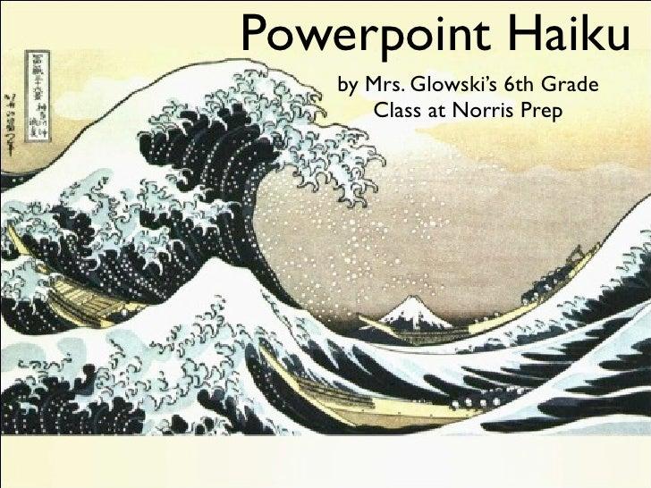 Powerpoint haiku