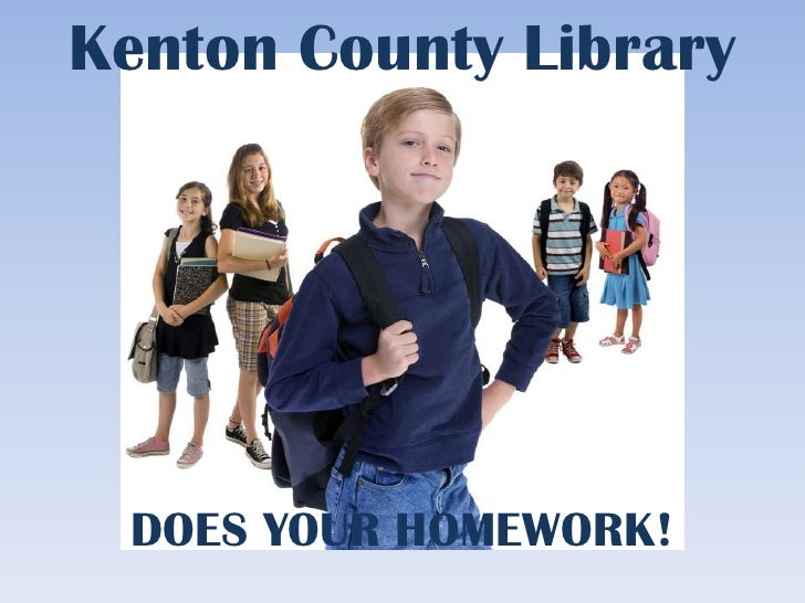 Kenton County Library DOES YOUR HOMEWORK!<br />