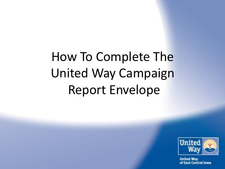 How To Complete TheUnited Way Campaign  Report Envelope