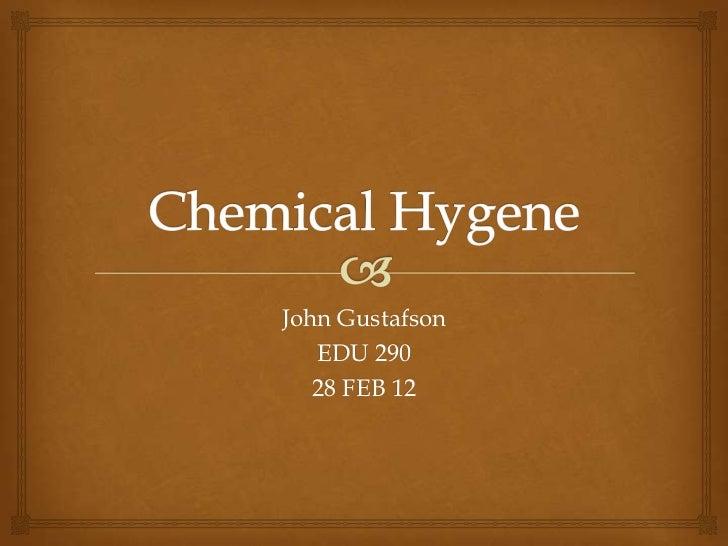 John Gustafson; Chemical Hygene