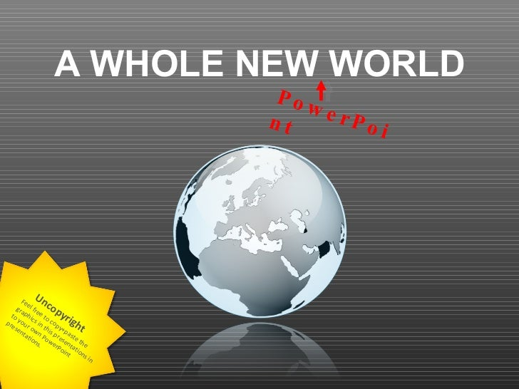 A Whole New (PowerPoint) World