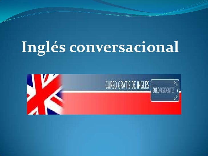 Power point ingles conversacional