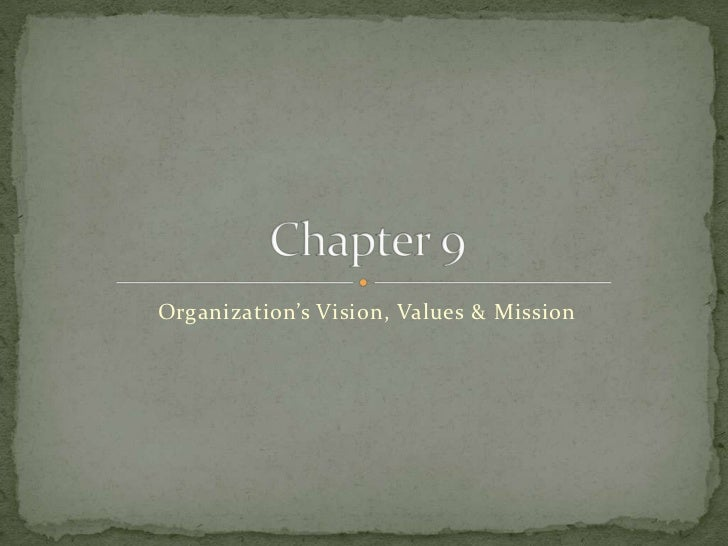 Organization's Vision, Values & Mission