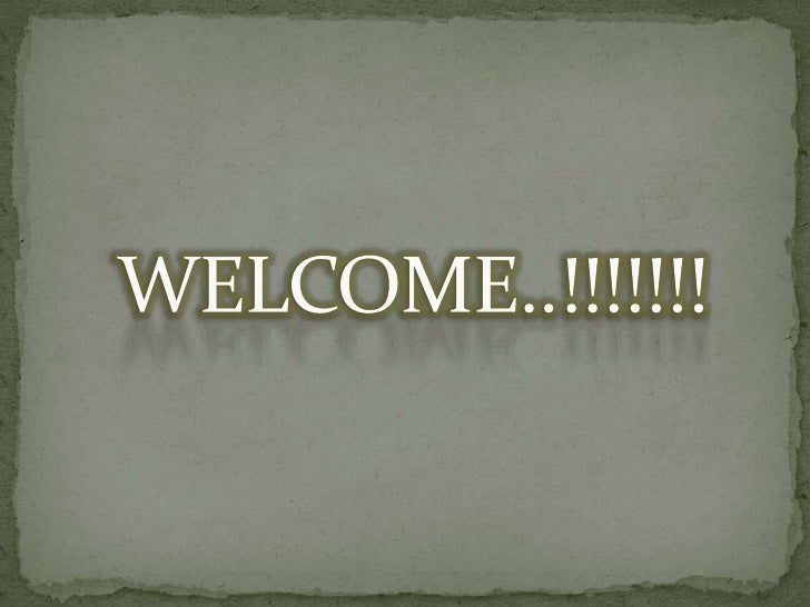 WELCOME..!!!!!!!<br />