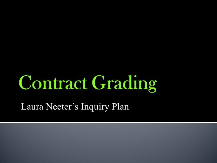 Contract Grading PowerPoint