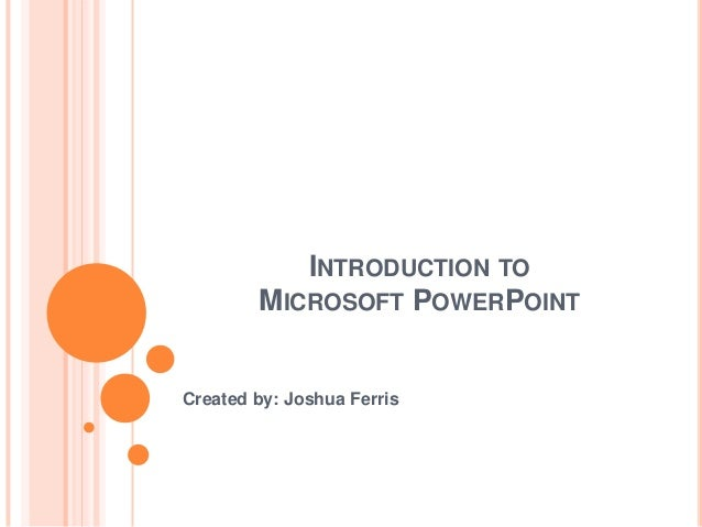 PowerPoint User Introduction