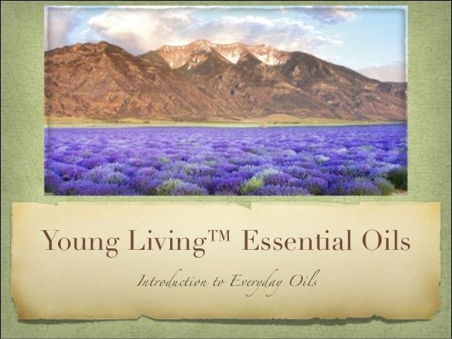 Young Living™ Essential Oils Introduction to Everyday Oils