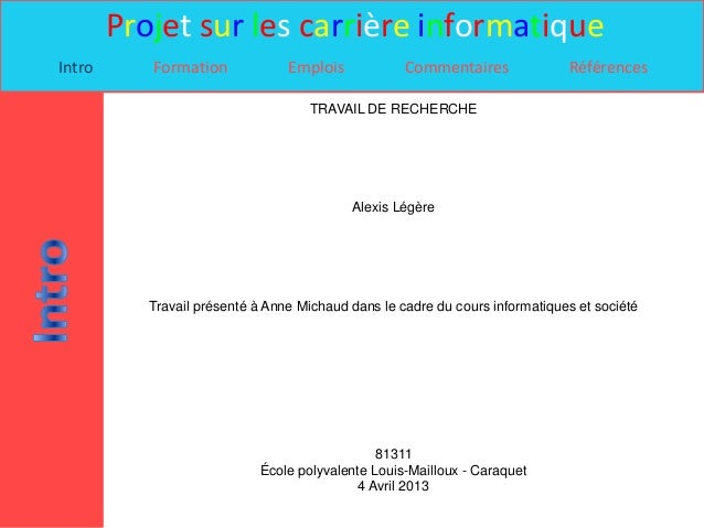 Projet sur les carrière informatiqueIntro      Formation             Emplois            Commentaires              Référenc...