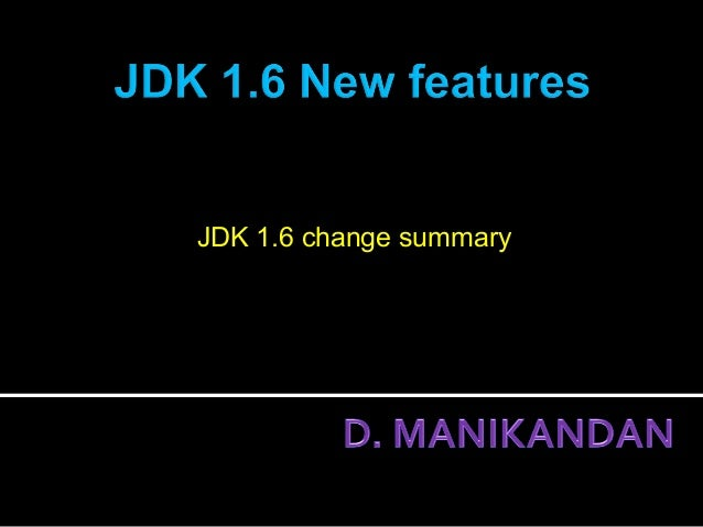 JDK 1.6 change summary